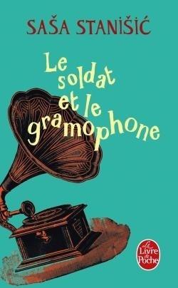 Couverture du livre : Le Soldat et le Gramophone