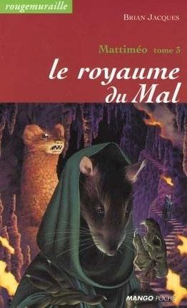 Couverture du livre : Mattiméo, Tome 3 : Le Royaume du mal