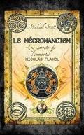 Les Secrets de l'Immortel Nicolas Flamel, Tome 4 : Le Nécromancien