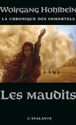 La Chronique des Immortels, tome 8 : Les Maudits
