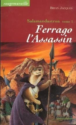 Couverture du livre : Salamandastron, Tome 1 : Ferrago l'Assassin