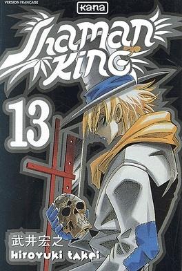 Couverture du livre : Shaman King Tome 13