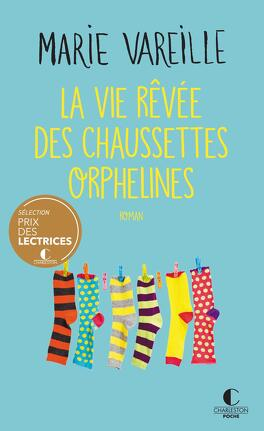 Couverture du livre : La Vie rêvée des chaussettes orphelines