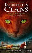 La Guerre des Clans, Cycle 6 : De l'ombre à la lumière, Tome 1 : La Quête de l'apprenti