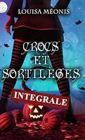 Crocs et Sortilèges, Intégrale