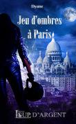 Jeu d'ombres à Paris