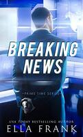 Prime Time, Tome 2 : Breaking News