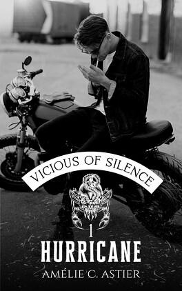 Couverture du livre : Vicious Of Silence, Tome 1 : Hurricane