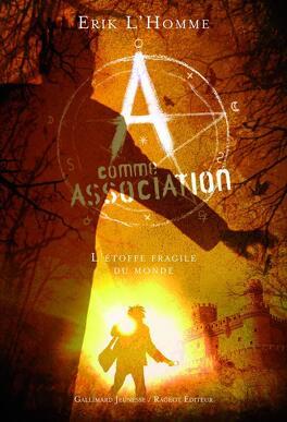 Couverture du livre : A Comme Association, Tome 3 : L'Étoffe Fragile du Monde