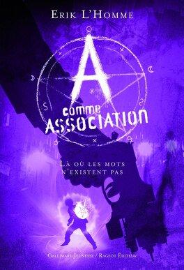 Couverture du livre : A Comme Association, Tome 5 : Là où les Mots n'Existent Pas