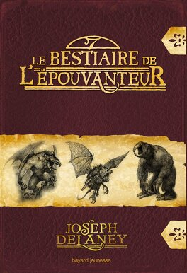Couverture du livre : L'Épouvanteur, HS : Le Bestiaire de l'Épouvanteur