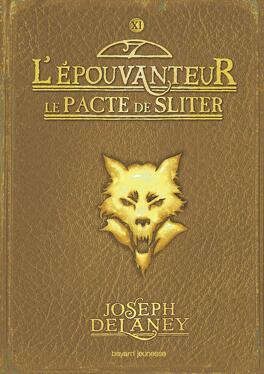 Couverture du livre : L'Épouvanteur, Tome 11 : Le Pacte de Sliter
