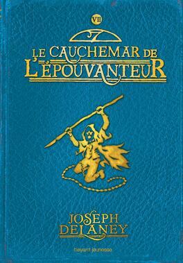 Couverture du livre : L'Épouvanteur, Tome 7 : Le Cauchemar de l'Épouvanteur