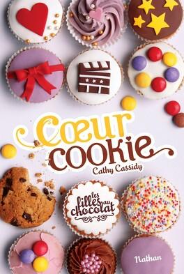 Couverture du livre : Les Filles au chocolat, Tome 6 : Cœur cookie