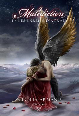 Couverture du livre : Malédiction, Tome 1 : Les larmes d'Azraël