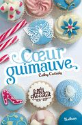 Les Filles au chocolat, Tome 2 : Cœur guimauve