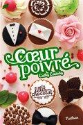 Les Filles au chocolat, Tome 5 ¾ : Cœur poivré