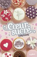 Les Filles au chocolat, Tome 5 ½ : Cœur sucré