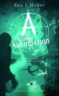 A Comme Association, Tome 6 : Ce qui Dort dans la Nuit