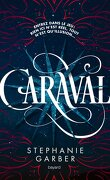 Caraval, Tome 1