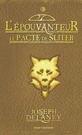 L'Épouvanteur, Tome 11 : Le Pacte de Sliter