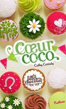 Les Filles au chocolat, Tome 4 : Cœur coco