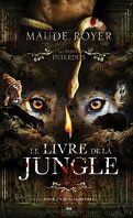 Les Contes interdits : Le Livre de la jungle