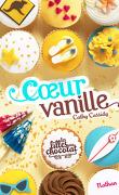 Les Filles au chocolat, Tome 5 : Cœur vanille