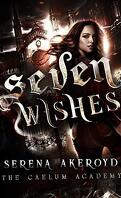 The Caelum Trilogy, Tome 1 : Seven Wishes
