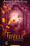 couverture Trylle, Tome 2 : Indécise