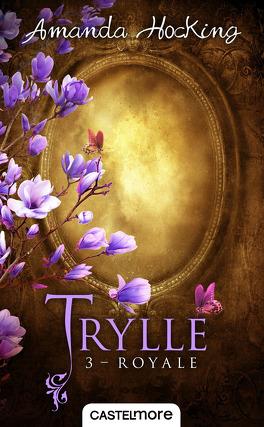 Couverture du livre : Trylle, Tome 3 : Royale