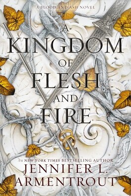 Couverture du livre : From blood and ash, Tome 2 : A Kingdom of flesh and fire