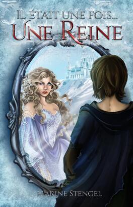 Couverture du livre : Il était une fois... une reine