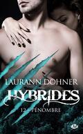 Hybrides, Tome 12 : Pénombre