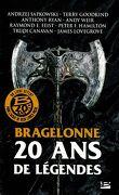 Bragelonne, 20 ans de légendes