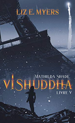 Mathilda Shade, Tome 5 : Vishuddha