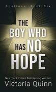 Sans âme, Tome 6 : The Boy Who Has No Hope