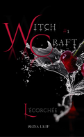 Witchcraft, L'écorchée, Tome 1