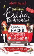 Les Tribulations d'Esther Parmentier, Tome 1 : Sorcière stagiaire, cadavre haché, vampire fâché