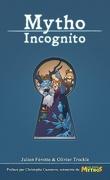 Mytho incognito