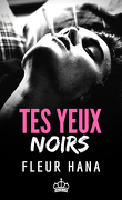 Tes yeux noirs
