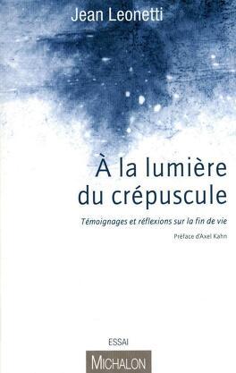 Couverture du livre : A la lumière du crépuscule