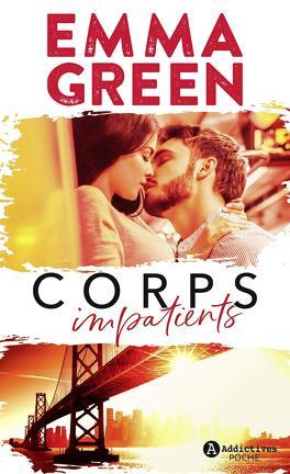 Couverture du livre : Corps impatients, Intégrale