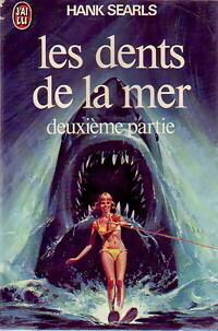 Couverture du livre : Les dents de la mer, Deuxième partie