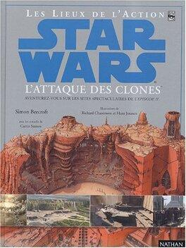 Couverture du livre : Les lieux de l'action Star Wars: épisode II
