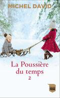 La poussière du temps, tome 2 : Rue Notre-Dame