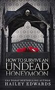 Guide pour nécromancien en herbe, Tome 8 : How to Survive an Undead Honeymoon