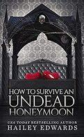 Guide pour nécromancien en herbe, Tome 8 : How to Survive an Undead Honeymoon