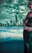 La Dernière Nymphe, Tome 2 : Splendore