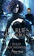 Les rues murmurent, Tome 1 : Sifflant, soufflant